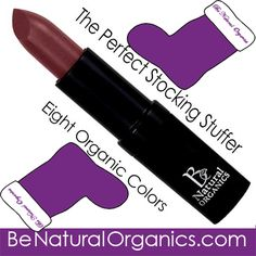 Try our fastest-growing new product - Organic Lipstick - available in 8 organic stocking stuffer colors. #BeNaturalOrganics #OrganicLipstick #Lipstick #Organic #OrganicSkinCare #SkinCare #GiftsForHer #Gifts