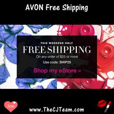 Free shipping with your order of $25 with code SHIP25. Avon. FREE Shipping with Avon on ANY order of $25 THIS WEEKEND ONL!  Valid until 6/4/17 @ www.TheCJTeam.com Use Code: SHIP25 at checkout #Avon #FreeShipping #DirectDelivery #CJTeam #Sale #Avon4Me #C13 #SHIP25 #Gifts Shop Avon online @ www.TheCJTeam.com