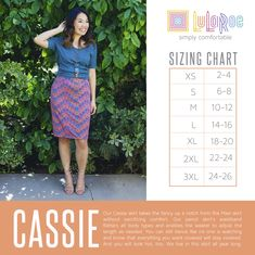 Cassie size chart https://www.facebook.com/groups/lularoejilldomme/