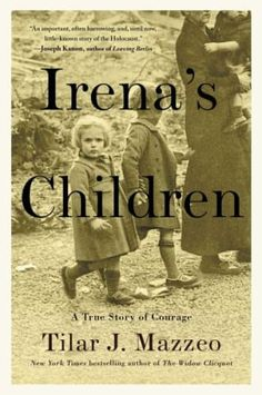 These nonfiction books about WW2 true stories are recommended reading. Includes Irena's Children by Tilar J. Mazzeo.