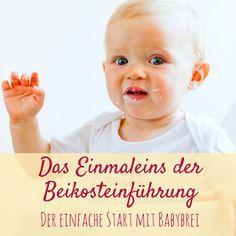 Beikost-Einführung leicht gemacht - Nützliche Infos und Tipps zum ersten Babybrei. Nach dem Stillen locker und stressfrei Babybrei einführen ohne Probleme.