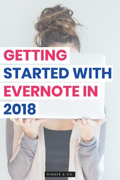 Getting Started with Evernote in 2018