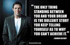Morning Motivation... #motivationalquotes #successquotes #inspirationalquotes #jordanbelfort #wolfofthewallstreet #dream #story #achieve #zescribe #z