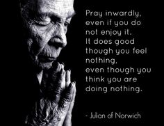 St. Julian of Norwich  https://www.facebook.com/pages/Mystic-Prayers