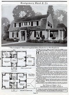 The Lexington model shown in the 1925 Wardway catalog produced by Montgomery Ward is a pleasant Dutch Colonial home with gambrel roof, shed dormer, and a trellised porch and entry. Dream House Plans, House Floor Plans, Old House Design, Vintage House Plans, Vintage Homes, Dutch Colonial Homes, 1920s House, Celebrity Houses, Kit Homes