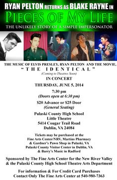 Pieces of My Life: The Unlikely Story Of A Simple Impersonator featuring Music of Elvis, Ryan Pelton & Blake Rayne on Thursday, June 5th at Pulaski County High School's Little Theatre.