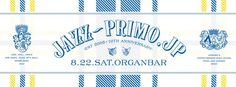 "senses+: 2015.08.22.Sat ""PRIMO"" at Organ Bar"