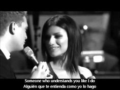 ▶ Michael Bublé & Laura Pausini -You will never find another love like mine (Subtitulada) - YouTube