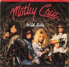 Motley Crue, one of those bands I can hear their music and just start singing along, I did the other day in Old Navy.