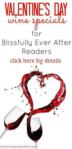 Blissfully Ever After | Sponsor Love....Wine Specials for my readers!