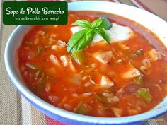 Sopa de Pollo Borracho (drunken chicken soup) - a flavorful soup made with chicken, tomatoes, a half cup of garlic and a bottle of wine.