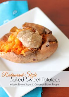 Just like your favorite steak house! Restuarant Style Sweet Baked Potatoes