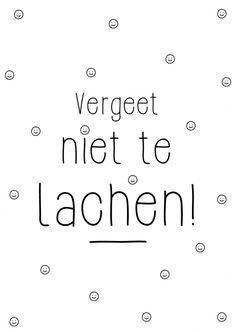 Vergeet niet te lachen! Kaartje byBean. Hier verkrijgbaar: http://www.bybean.nl/9995973/kaartje-vergeet-niet-te-lachen