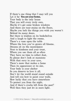 -Erin Hanson- You are your own home. What a beautiful poem!