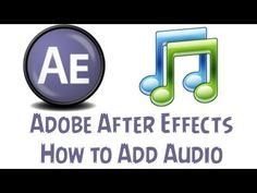 ▶ Adobe After Effects CS6 Tutorial - How To Add Audio - YouTube