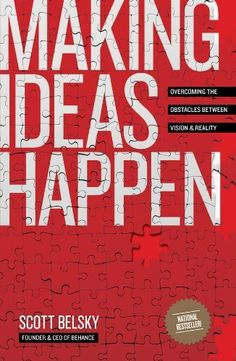 Making Ideas Happen: Overcoming the Obstacles Between Vision and Reality by Scott Belsky, http://www.amazon.com/dp/B003NX75W2/ref=cm_sw_r_pi_dp_9XBasb11GYC0G