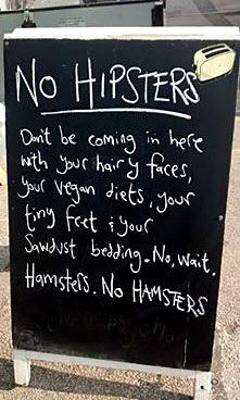 No Hipsters???