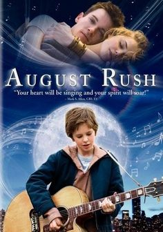 August Rush (2007) After cellist Lyla (Keri Russell) and guitarist Louis (Jonathan Rhys Meyers) share an enchanted night together, circumstances rip them apart, and the child (Freddie Highmore) produced by the union is raised by an opportunistic stranger (Robin Williams) who nurtures the boys musical talent. Determined to find his parents, the boy -- known as August Rush -- relies on music to draw his mother and father to him. Terrence Howard co-stars.