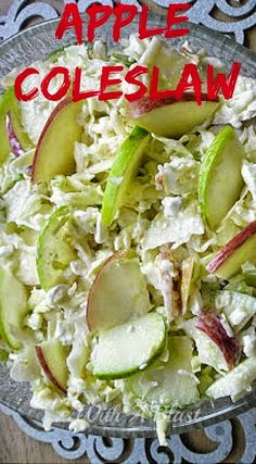 Apple Coleslaw ~ Cottage Cheese based with very little Mayo ! This is my #favorite salad of all time !  #Salads #Coleslaw