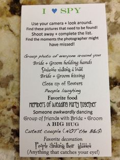 Have your guests play I SPY with their camera at your wedding. Love this idea.