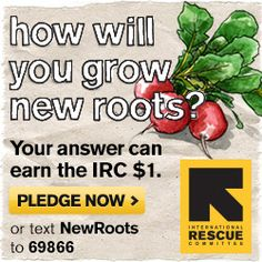Take the #NewRoots challenge! In just one click, you can help us raise awareness and funds for our refugee agriculture program across the U.S.: http://www.rescue.org/new-roots/act  Then, please share so we can reach our goal of 10,000 people pledging to grow New Roots in their communities. Msg&Data Rates May Apply. Reply STOP to opt-out.