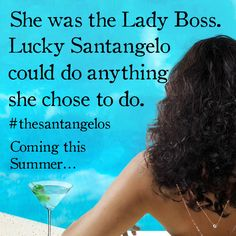 Girls can do anything! Coming soon US/Canada, UK, Australia: The Santangelos Jackie Collins Books, Rockin Robin, Beach Reading, Life Rules, Do Anything, Boss Lady, I Laughed, Novels, Canada