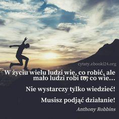 Anthony Robbins cytat o wiedzy i podejmowaniu działań