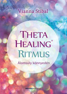 Theta Healing Ritmus. Álomsúly könnyedén Theta, Health Fitness, Healing, Mindfulness, Blog, Budapest, Blogging, Health And Fitness, Therapy