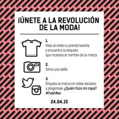 Fashion Revolution day is coming April 2015 Slow Fashion, Ethical Fashion, Green Fashion, Inside Out, Girl Boss, Selfies, Revolution, Social Media, Day