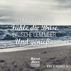 Schmecke die See. Fühle die Brise. Lausche dem Meer. Und Genieße. Mee(h)r gibt's hier >