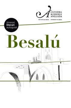 L'itinerari literari recorre els indrets més representatius del patrimoni natural, ariquitectònic i històric de Besalú.