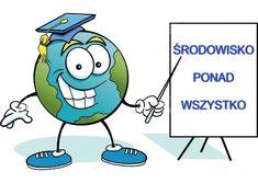 Dzień Ziemi – Hasła ekologiczne Creating A Business, Smurfs, Sonic The Hedgehog, Education, Day, Fictional Characters, Fantasy Characters, Educational Illustrations, Learning