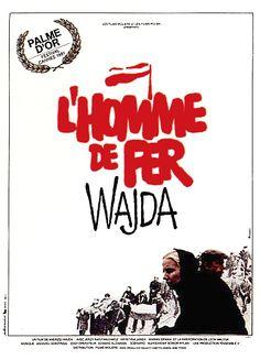 French poster for MAN OF IRON / Człowiek z żelaza (Andrzej Wajda, Poland, 1981)    Designer: Rafal Olbinski