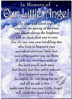 *In memory of our little angel* Child Loss Quotes, Miscarriage Quotes, Stillborn Quotes, Happy Birthday In Heaven, Grief Poems, Mom Poems, Heaven Quotes, Heaven Poems, Grieving Mother