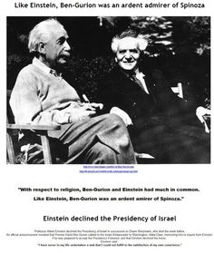 Einstein declined the presidency of Israel, offered to him by Ben Gurion, the first Prime Minister of the Jewish State.  http://www.einstein-website.de/z_information/variousthings.html#president