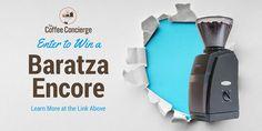 Baratza Encore Grinder Giveaway