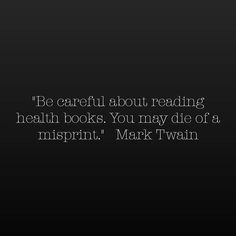 #marktwain #health #quotes #life #inspiration #motivation #lifequotes #happiness #love #inspire #believe