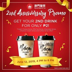 Three cheers, as Macao Imperial Tea turns two! On June from PM, For every purchase of a drink, treat yourself to a SECOND BE. Chestnut Cream, Grab Food, 2nd Anniversary, Buy 1 Get 1, Sweet Notes, Milk Tea, Chocolate Coffee, Food Menu, Treat Yourself