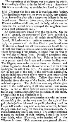 Short History of the Yellow Fever, that Broke Out in the City of Philadelphia ... 1797.  An account of the 1793 events, and how people responded to the initial deaths.  Yellow flags were flown from the houses warning everyone of its arrival.   http://books.google.com/books?id=Mn1bAAAAQAAJ&pg=PA35