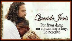 Querido Jesus, dame un fuerte abrazo hoy....lo necesito ~ Radio Palomo