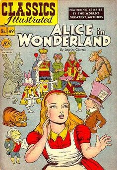 Alice in Wonderland / by Lewis Carroll ; illustrated by Alex A. Blum. New York : Gilberton, 1948.