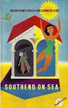 """On Britain's Drier & Sunnier Side"" - Southend on Sea official guide, Essex, 1961 - cover by R M Lander. via mikeyashworth British Travel, British Seaside, British Isles, Essex Girls, Leigh On Sea, Seaside Holidays, Beach Posters, Travel Words, Beaches In The World"