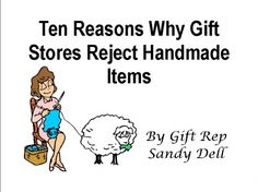 FREE quick report on ten reasons why gift and retail stores may reject your hand