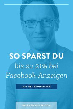 Optimiere dein Online-Werbebudget und sichere dir bis zu 21 Prozent mehr Reichweite für deine Kampagnen. Hier erfährst du, wie das funktioniert. Klicke hier für mehr Infos. #ReiBaumeister #FacebookAds #FacebookAnzeigen #OnlineWerbung #FacebookAdsKosten