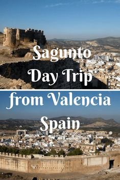 Day trip to Sagunto from Valencia, Spain. What to do in this beautiful town 35 minutes away from Valencia. Visit its impressive castle remains and take in the spectacular views.