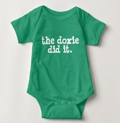 Was it the dachshund or the baby? Since neither can talk we will never know but this silly shirt will have the wiener dog's mom laughing about the mystery. Our short sleeves baby one piece bodysuits a