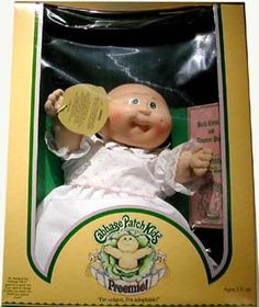Cabbage Patch Preemie. I had several, it is like I knew what I was meant to do :)