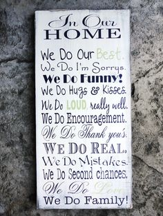 We Do Sign In Our Home In this Home we do by OurHobbyToYourHome, $86.95