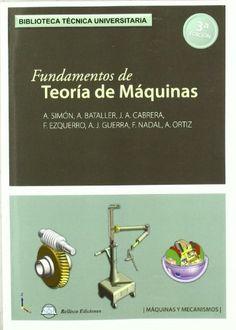 Fundamentos de teoría de máquinas / por Antonio Simón Mata, 3ª ed.