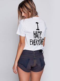 cdc2a5905bb Dresswel Women I Hate Everyone Street Letter Print T-shirt I Hate Everyone